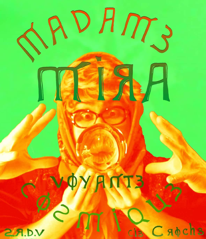 MADAME MIRA